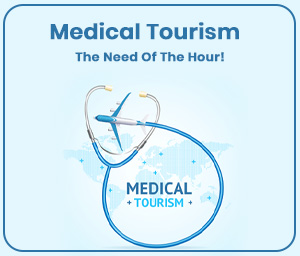 Medical Tourism – The Need-of-the-Hour!